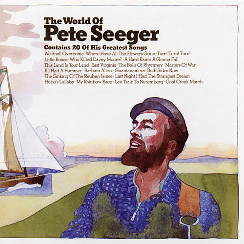 The World of Pete Seeger by Pete Seeger