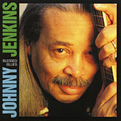 Blessed Blues by Johnny Jenkins