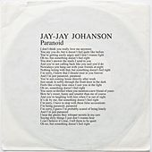 Paranoid (Edit) by Jay-Jay Johanson