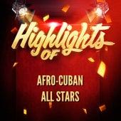 Highlights of Afro-Cuban All Stars de Afro-Cuban All Stars