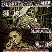 Duffle Bag Money by Berner