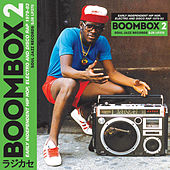 Soul Jazz Records Presents BOOMBOX 2: Early Independent Hip Hop, Electro and Disco Rap 1979-83 de Various Artists
