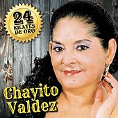 24 Kilates de Oro by Chayito Valdez