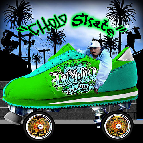 Cholo Skate by Down AKA Kilo