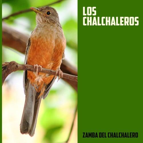 Zamba del Chalchalero by Los Chalchaleros