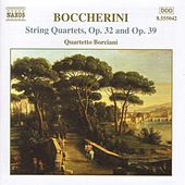 Boccherini: String Quartets, Opp. 32 and 39 von Luigi Boccherini