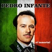 El Inmortal by Pedro Infante