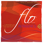 Flo (For the Love Of) Romance by Marcus Johnson