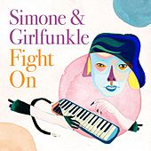 Fight On by Simone