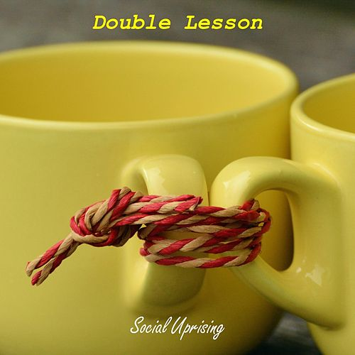 Double Lesson by Social Uprising