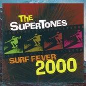 Surf Fever 2000 von The Supertones