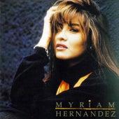 Myriam Hernandez by Myriam Hernández