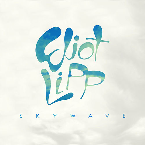 Skywave by Eliot Lipp