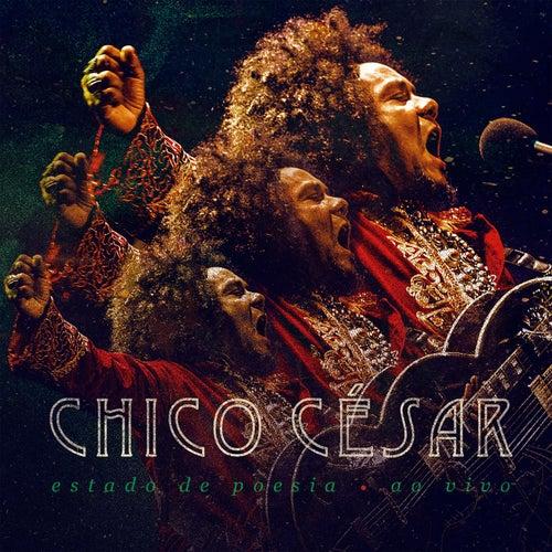 Estado de Poesia (Ao Vivo) de Chico Cesar