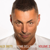 In nome dell'amore (volume 2) by Alex Britti