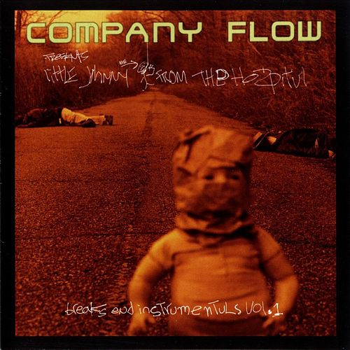 Little Johnny From The Hospital von Company Flow