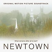 Newtown (Original Motion Picture Soundtrack) by Various Artists