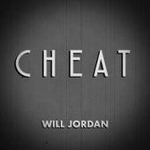Cheat by Will Jordan