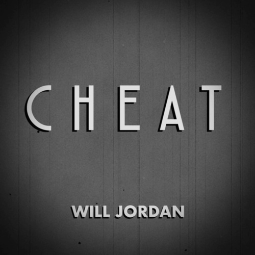 Cheat by Will Jordan