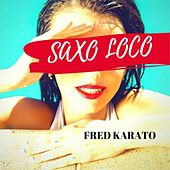Saxo loco de Fred Karato