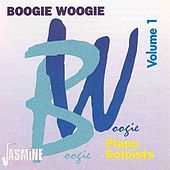 Boogie Woogie, Vol. 1:  Piano Soloists by Various Artists