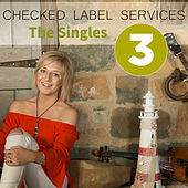 Checked Label Services: The Singles, Vol. 3 von Various Artists