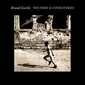 The Story & Cover Stories von Brandi Carlile