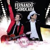 Bola de Cristal de Fernando & Sorocaba