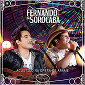 Acústico na Ópera de Arame de Fernando & Sorocaba