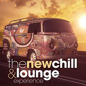 The New Chill and Lounge Experience by Various Artists