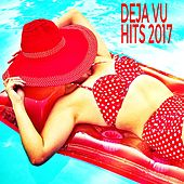 Deja Vu Hits 2017 von Various Artists