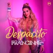 Despacito von Francinne