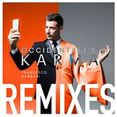 Occidentali's Karma (Remixes) di Francesco Gabbani