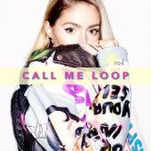 Call Me Loop by Loop