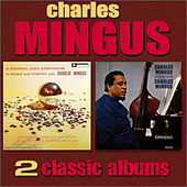 A Modern Jazz Symposium of Music and Poetry / Charles Mingus Presents Charles Mingus by Charles Mingus