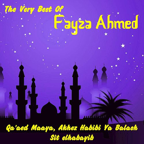 The Very Best of Fayza Ahmed de Fayza Ahmed