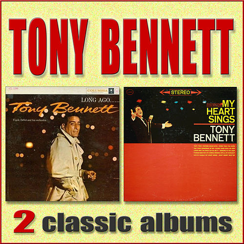 Long Ago and Far Away / My Heart Sings by Tony Bennett