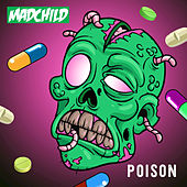 Posion by Madchild