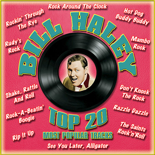 Top 20 Most Popular Tracks by Bill Haley & the Comets