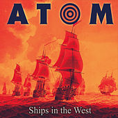 Ships in the West by Atom