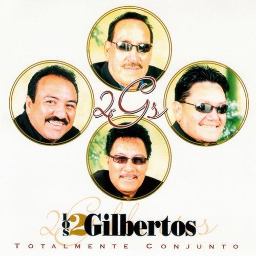 Totalmente Conjunto by Los Dos Gilbertos