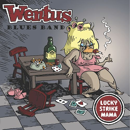 Lucky Strike Mama by Wentus Blues Band
