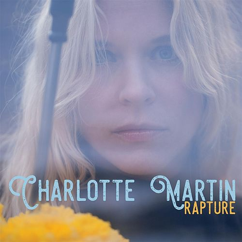 Rapture by Charlotte Martin
