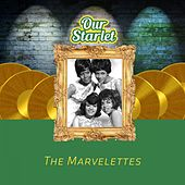 Our Starlet by The Marvelettes