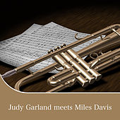 Judy Garland meets Miles Davis von Various Artists