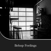 Bebop Feelings von Various Artists