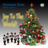Rutter, Reger, Bach & Handel: Joy to the World by Harmonic Brass