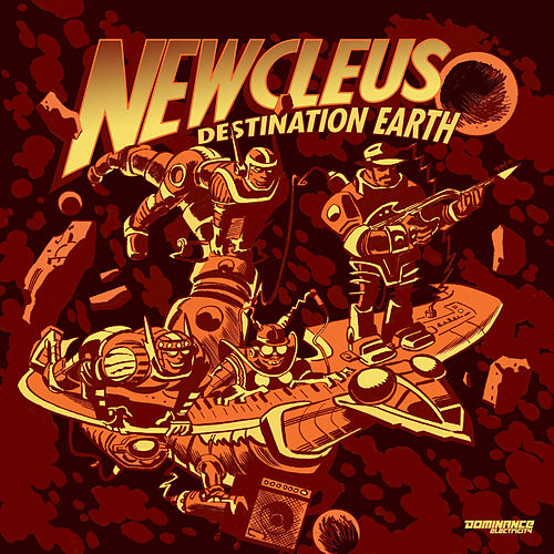 Destination Earth (Remixes) by Newcleus