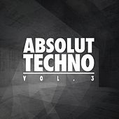 Absolut Techno, Vol. 3 by Various Artists