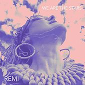 We Are the Stars de Remi
